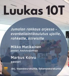Luukas 10T- koulutus @ Vapaakirkko
